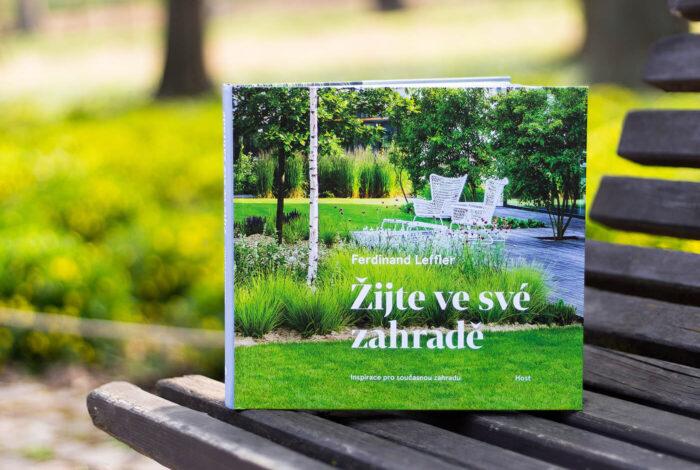 Nejnovější poznatky a inspiraci ze světa zahradní architektury najdete v knize žijte ve své zahradě od Ferdinanda Lefflera